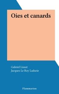 Gabriel Lissot et Jacques Le Roy Ladurie - Oies et canards.