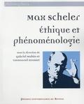 Gabriel Mahéo et Emmanuel Housset - Max Scheler - Ethique et phénoménologie.