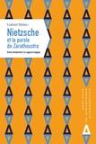 Gabriel Mahéo - Nietzsche et la parole de Zarathoustra - Brève introduction à la sagesse tragique.