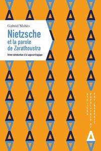 Nietzsche et la parole de Zarathoustra - Brève introduction à la sagesse tragique.pdf