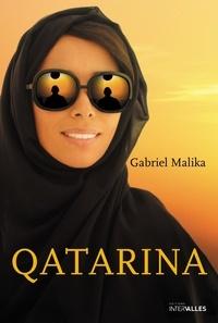 Gabriel Malika - Qatarina.