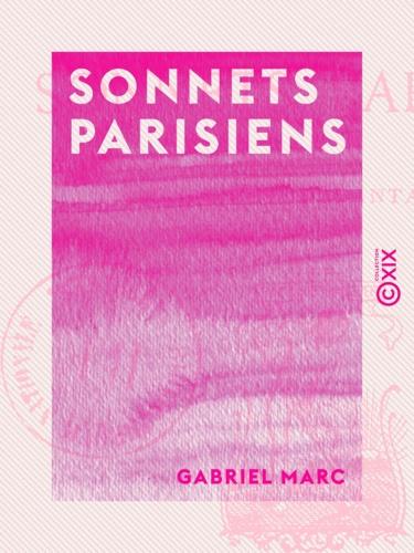 Sonnets parisiens. Caprices et fantaisies