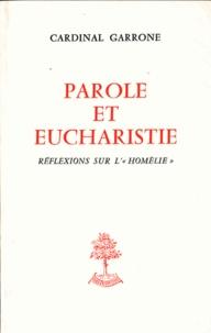 """Gabriel-Marie Garrone - Parole et eucharistie - Réflexions sur l'""""homélie""""."""