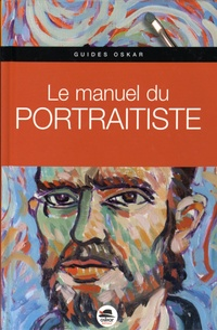 Gabriel Martin Roig - Le manuel du portraitiste.