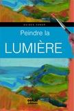 Gabriel Martin Roig - Peindre la lumière.
