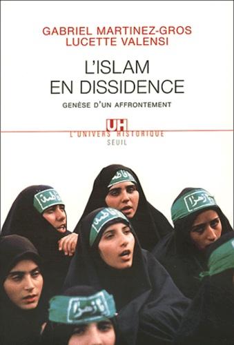 L'Islam en dissidence. Genèse d'un affrontement