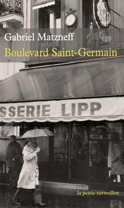 Gabriel Matzneff - Boulevard Saint-Germain.