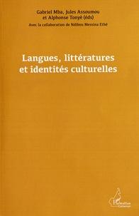 Gabriel Mba et Jules Assoumou - Langues, littératures et identités culturelles.
