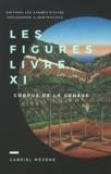 Gabriel Méxène - Les Figures, Livre Xi - Corpus de la Genèse.