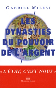 Les dynasties du pouvoir de largent.pdf