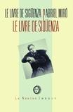 Gabriel Miro - Le livre de Sigüenza - Jours et heures de ce gentilhomme levantin.