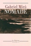 Gabriel Miro - Nomade - (Du manque d'amour).