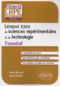 Gabriel Mouahid et Manuel Bächtold - L'épreuve écrite d'admissibilité de sciences expérimentales et de technologie - L'essentiel.