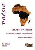 Gabriel Mwènè Okoundji - Terres d'Afrique - Anthologie de poésie contemporaine.