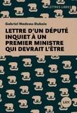 Gabriel Nadeau-Dubois - Lettre d'un député inquiet à un premier ministre qui devrait l'être.