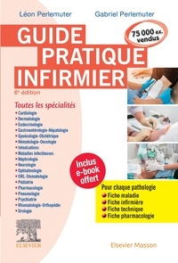 Gabriel Perlemuter et Léon Perlemuter - Guide pratique infirmier.