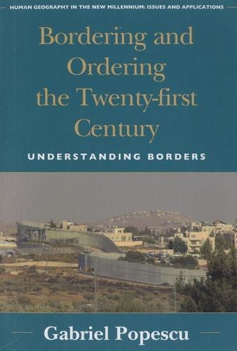 Bordering and Ordering the Twenty-first Century. Understanding Borders