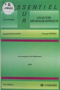 Gabriel Poulalion et Georges Pupion - Analyse démographique : 1993, les concepts et les indicateurs.