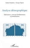 Gabriel Poulalion et Georges Pupion - Analyse démographique - Indicateurs, concepts fondamentaux et formalisation.