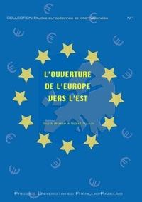 Gabriel Poulalion - L'ouverture de l'Europe vers l'Est.