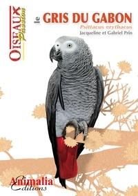 Gabriel Prin - Le gris du Gabon.
