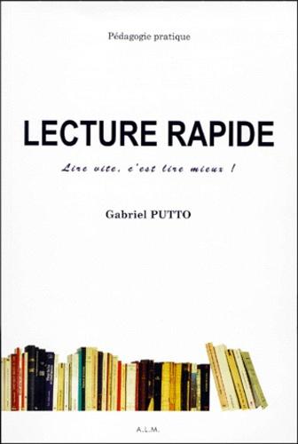 Gabriel Putto - Lecture rapide - Dossier pédagogique, lire vite, c'est lire mieux !.