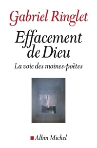 Gabriel Ringlet - Effacement de Dieu.