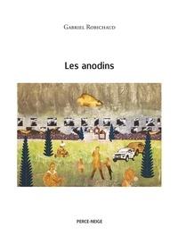Gabriel Robichaud - Les anodins.