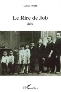 Gabriel Roth - Le Rire de Job.