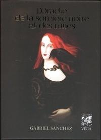 Gabriel Sanchez - L'oracle de la sorcière noire et des runes - Avec 1 livret, 44 cartes oracle, et 1 sac en satin pour protéger les cartes.