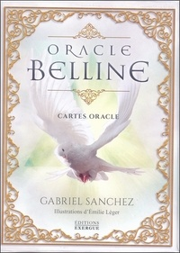 Gabriel Sanchez - Oracle Belline - Avec 53 Cartes oracle.