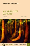 Gabriel Tallent - My absolute darling - Pack en 2 volumes.