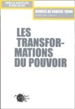 Gabriel Tarde - Les transformations du pouvoir - Seconde série Volume II.