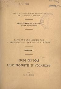 Gabriel Tercinier et  Office de la recherche scienti - Rapport d'une mission aux Établissements français de l'Océanie (1). Étude des sols, leurs propriétés et vocations.