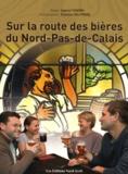 Gabriel Thierry et Eléonore Delpierre - Sur la route des bières du Nord-Pas-de-Calais.