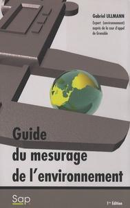 Gabriel Ullmann - Guide du mesurage de l'environnement.