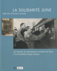 Accentsonline.fr La solidarité juive - 200 ans d'action sociale du Comité de bienfaisance israélite de Paris à la Fondation Casip-Cojasor Image
