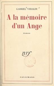 Gabriel Veraldi - À la mémoire d'un ange.