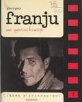Gabriel Vialle et Pierre Lherminier - Georges Franju.