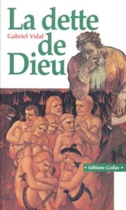 Lemememonde.fr LA DETTE DE DIEU. Que croire ? Image