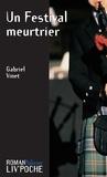 Gabriel Vinet - Un Festival meurtrier - Un roman policier breton.