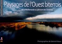 Gabriel Vitaux - Paysages de l'Ouest biterrois - De la Méditerranée au piémont des Cévennes.