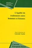 Gabriel Vonfelt et Patrick Titiun - L'égalité de traitement entre hommes et femmes.