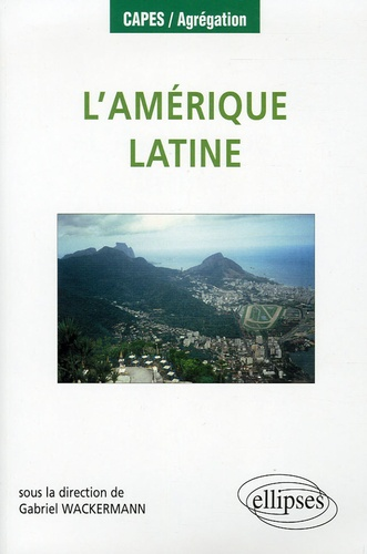 Gabriel Wackermann - L'Amérique latine.