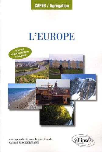 Gabriel Wackermann - L'Europe - Approche géographique.