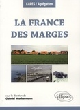 Gabriel Wackermann - La France des marges.