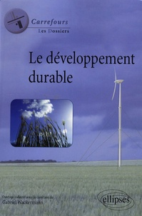 Gabriel Wackermann - Le développement durable.