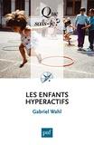 Gabriel Wahl - Les enfants hyperactifs.