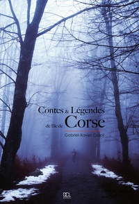Gabriel-Xavier Culioli - Contes et légendes de l'île de Corse.