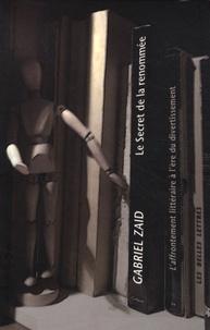 Ucareoutplacement.be Le secret de la gloire - L'affrontement littéraire à l'ère du divertissement Image